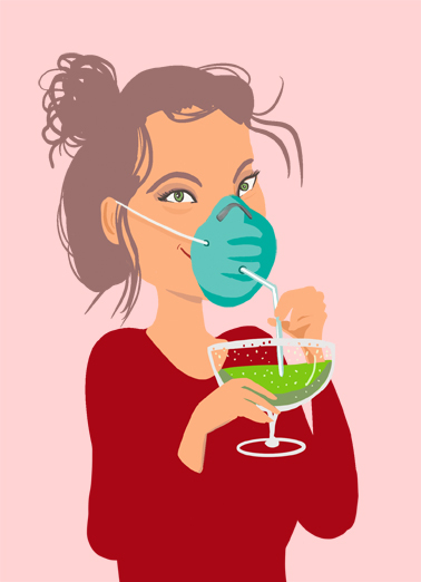 "Drink Mask Straw Funny Birthday Card For Her Send a wish with this funny ""Drinking Through the Mask"" Birthday card or Ecard to put a smile on someone's face today... and we'll include Free first-class postage on all printed cards and a free printout link on all Ecards that arrive instantly.  Don't let anything get between you and a happy birthday."