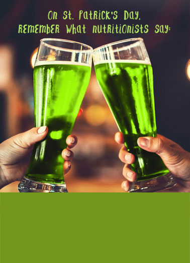 Drink More Green Funny St. Patrick's Day Card  A picture of two people toasting with green beer. | St. Patrick's day Patrick green nutrition good for you beer  Green Drinks are good for you!