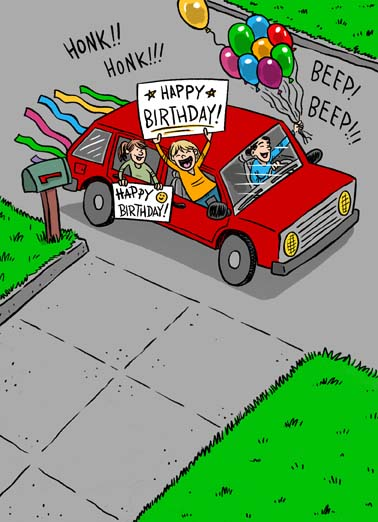 Drive By Birthday Funny Quarantine Card Cartoons Car drives by a house for a birthday coronavirus quarantine party on funny greeting card, say happy birthday with this funny cartoon of a drive-by birthday party, the perfect greeting card for a drive-by birthday party, Just dropped by to wish you a crazy Happy Birthday!