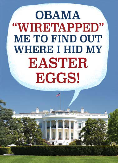 Easter Dummy  Funny Political  Easter President Trump claims Obama wiretapped him to find his Easter Eggs. | wiretap wiretapped Obama easter egg eggs hid president oval office white house hide bunny dummy republican democrat Hope you find HUUGE fun at Easter.