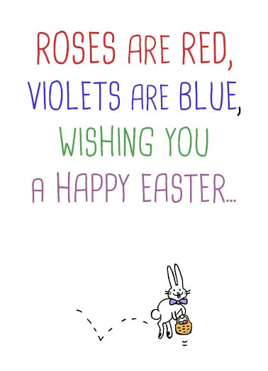 Funny Poem Card Easter Wishing you a Happy Easter | bunny, poem, easter, fun, cute, spring, eggs, baskets, hop, rhyme, roses are red, violets are blue, rabbit, basket, hopping, letterpress, wording, sweet  ...And a Happy Easter too!