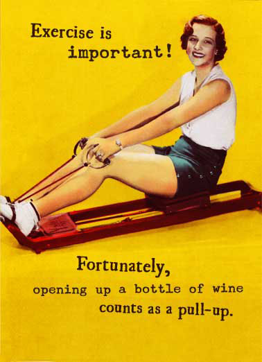 Funny Vintage Card  Retro, Vintage, Woman, Wine, Drinking, Fun, Partying, Glass of Wine, Jokes, Woman Humor, Humorous, Cards, 1950s, LOL, sharing, friendship, Aerobics, Workout, Exercise, Accessorize, funny, On your Birthday, make sure to get in plenty of reps!