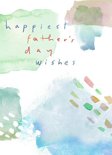 Fathers Day Watercolor Funny Father's Day Card  Say Happy Father's Day with this sweet watercolor card for Dad.  Just tell us where to send it, we'll print it, produce it, and mail it - and include the Free First-Class Postage.  Wishing a wonderful dad a fabulous day!