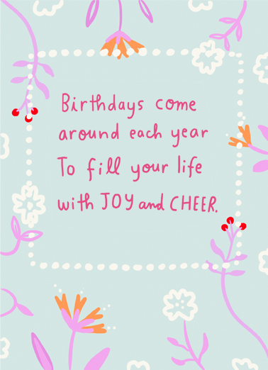 "Fill Your Life Funny Birthday Card For Her Send a wish with this sweet ""Fill Your Life"" floral Birthday card or Ecard to put a smile on someone's face today... and we'll include Free first-class postage on all printed cards and a free printout link on all Ecards that arrive instantly.  Happy Birthday to you."