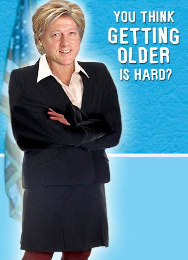 funny hillary clinton cards  new, fresh, and funny greeting cards, Birthday card
