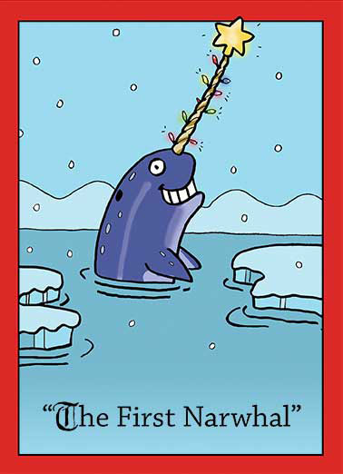 The First Narwhal Funny Christmas Card Cartoons