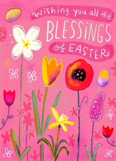 Floral Blessings Funny Easter Card  Wish someone all the joys and blessings of Easter with this whimsical floral Easter card and Ecard.  Happy Easter