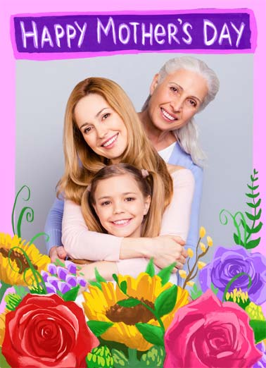 Floral Mother's Day Funny Mother's Day  Add Your Photo Floral add your photo card for Mother's Day. | happy mother mother's day mom moms rose floral sunflower bouquet comfort cookie make maker  ...to the best mom, comforter and cookie maker ever!