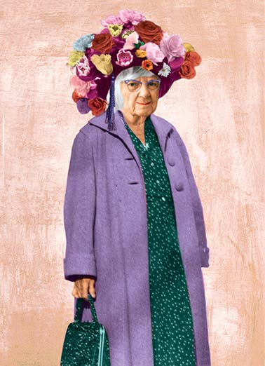Flower Hat Funny Old Ladies Card    You're just starting to blossom.  Happy Birthday