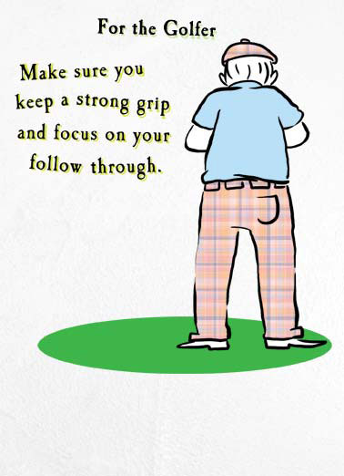 Funny Drinking Card  dad father father's day keep strong grip golf focus follow through cartoon illustration golfer beer drop, You don't want to drop your beer.