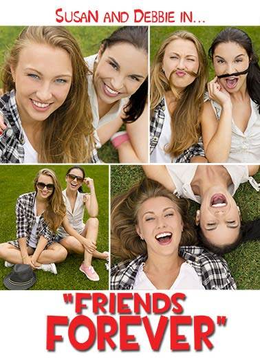 Friends Forever Movie Poster Funny For Any Time Card
