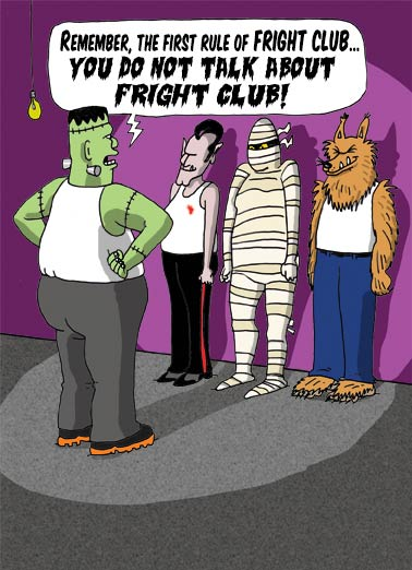 Fright Club Funny Cartoons  Halloween Monster Cartoon | movies, funny, fight, club, fright, basement, dracula, frankenstein, wolf man, mummy, fighting, secret, cartoon, halloween Have a FRIGHTFULLY Happy Halloween!