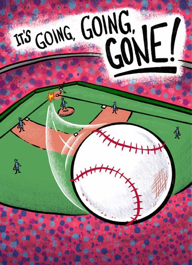 Going Going Gone Funny Birthday Card Funny Your youth is going going gone on this funny baseball birthday card, But enough about your Youth!