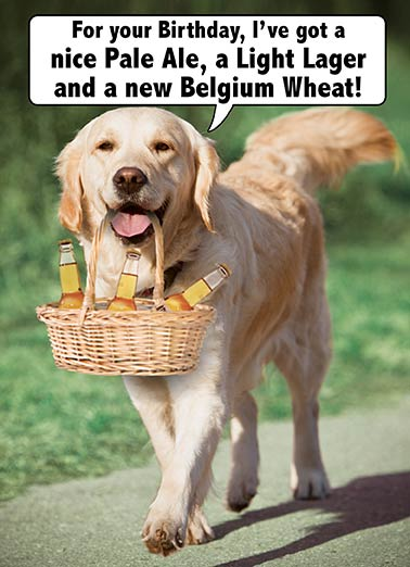 Golden Beers Funny Birthday Card For Him   Now THAT's a GOLDEN Retriever!