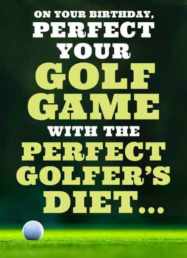 Golf Diet Funny Megan Card   Plenty of greens, avoid water. | golf birthday card humor funny diet greens water   Plenty of greens, avoid water.
