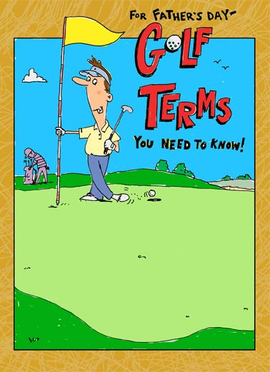 Funny Father's Day Card  ,  BEER CART / MAXFLI / FORE / SCRATCH GOLFER / 4 MAN SCRAMBLE...