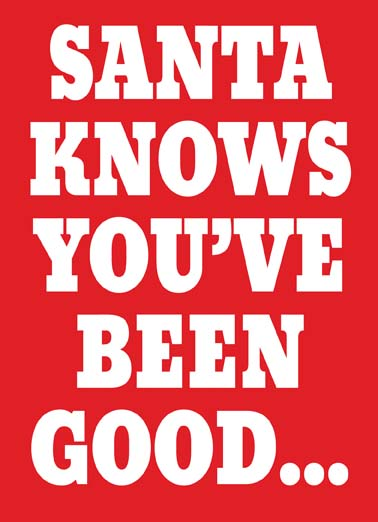 Good-ish Funny Christmas Card Funny This christmas santa knows you've been good-ish on this funny holiday greeting card,  -ish