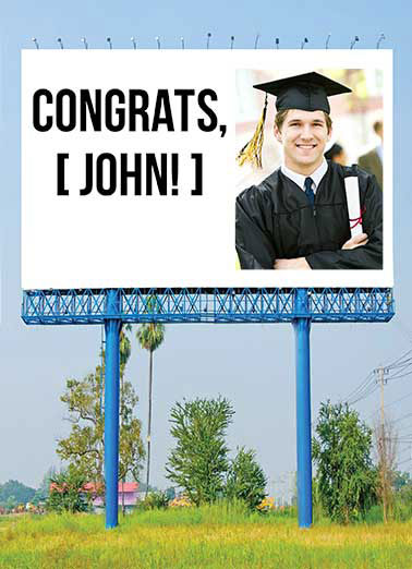 Billboard Funny Graduation Card Add Your Photo