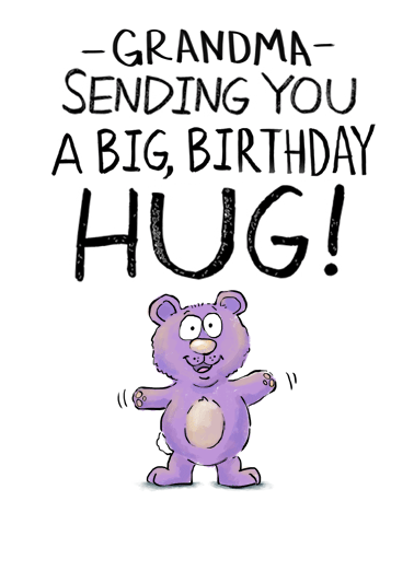 Grandma Big Hug Funny Hug Card Sweet Send your Grandma a sweet greeting card for her birthday! | illustrated cute bear cake  It's like a regular hug but a lot sweeter!