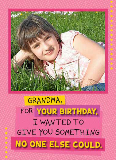 Funny Simply Cute Card  Grandparents, Grandmother, Nana, Grandma,  My face to put on your Fridge!  Happy Birthday, Grandma