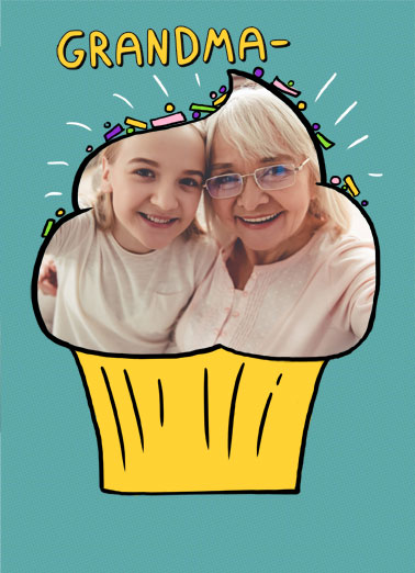 Grandma Cupcake MD Funny Mother's Day  For Grandma A photo upload card where the picture fits into the cupcake. | photo upload add mom mother mother's day sprinkle frosting sprinkles sweet cupcake cake grandma   You're like a mom with extra sprinkles and frosting!