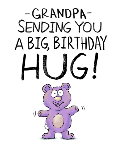 Grandpa Big Hug Funny Hug Card Sweet Send your Grandpa a sweet greeting card for his birthday! | illustrated hug   It's like a regular hug but a lot sweeter!