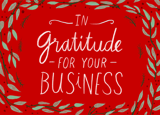 Gratitude for Business Funny Christmas Card  This Christmas, wish all your work customers and contacts the happiest of holidays, season's greetings, and Happy New Year with this new customizable Christmas card.