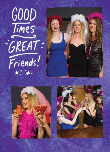 Great Friends Funny For Any Time Card   (blank inside)