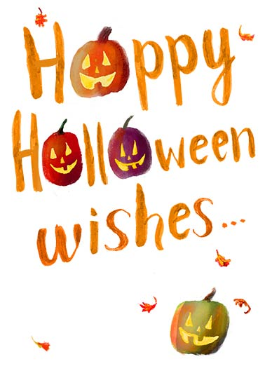 Halloween Wishes Funny Halloween Card  Whimsical Halloween Design | cartoon, watercolor, cute, whimsical, painted, lettering, painterly, fall, motif, autumn, pumpkins, jack-o-lantern, jackolanterns, leaves, happy, happiness, ink, wash, white, wishes ...to you!