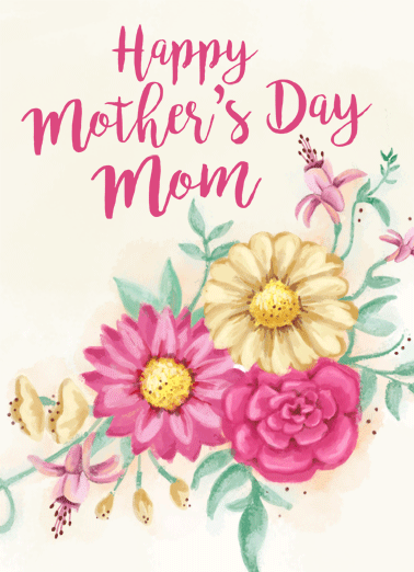 Happy Mothers Day Flowers Funny Hug Card Sweet Mom, I can never thank you enough. | Happy Mother's Day mommy mother love sweet sendable flowers watercolors nice smiles hugs  Mom, I can never thank you enough.
