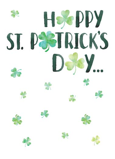 Happy St Pat Funny St. Patrick's Day Card  Beautiful Watercolor Shamrock Wishes  HOPE YOU HAVE A GREAT DAY!