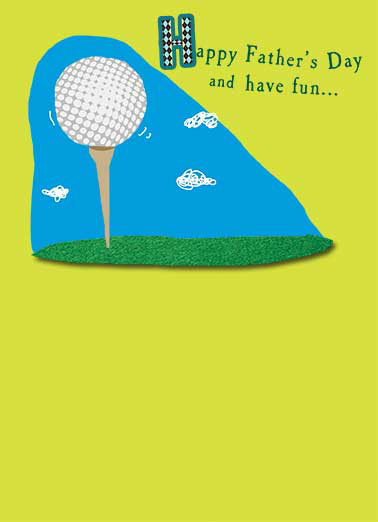 Have Fun Funny Golf   Funny Golf Father's Day Card | golf, ball, tee, have, fun, dad, father, driver, water, hazard, swim