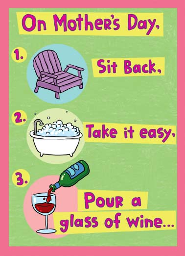 Hearts Content Funny Cartoons  Sweet On Mother's day, site back, take it easy, pour a glass of wine. | glass wine mother mother's day sit easy cute love chair bath bathe relax drink multi-task  Multi-task to your heart's content.