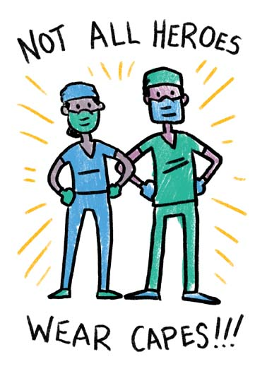 Healthcare Heroes Funny Nursing Card  Doctors nurses and other healthcare workers are heroes on this greeting card, say thank you to healthcare workers like doctors and nurses with this greeting card, send the perfect greeting card to a doctor nurse or healthcare worker, not all heroes wear capes, doctors nurses and other healthcare workers are heroes  Can't thank you enough for everything you do!