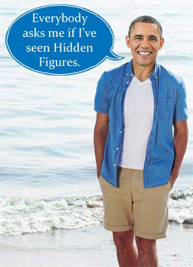 Funny Funny Political   Obama standing on a beach talking about hidden figures. | trump tax returns russia tax hidden figures obama oval office democrat republican beach white house vacation relax movie movies black african, Nope... I'm still waiting to see Trump's tax returns.