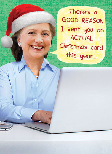 Hillary Christmas Card Funny Hillary Clinton Card Christmas Hillary's sending a Christmas Card because she's having trouble with her