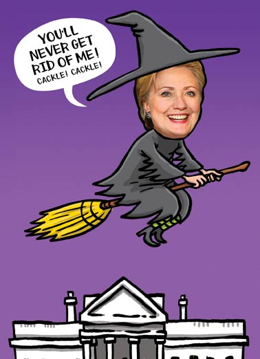 Hillary Witch Funny Halloween Card  Hillary Clinton as a witch flying over the white house on a Halloween Greeting Card | rodham, president, first, lady, bill, chelsea, trump, donald, election, politics, politicians, washington, dc, democrat, liberal, progressive, halloween, happy, trick, treat, candy, scary, scarry, wicked,  Happy Halloween from the Wicked Witch of the West Wing