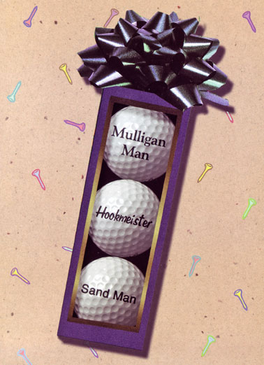 Funny Birthday Card For Dad Golf, Birthday, LOL, jokes, golf balls, personalized golf balls, Stroke, Handicap, hilarious, hookmeister, shank, present, golfer, golfing, customized, gag gift, For your Birthday, thought you'd like some personalized golf balls.