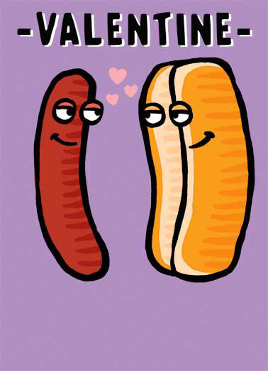 Hot Dog Funny Valentine's Day Card Dirty Sexy Naughty   We're so good together!