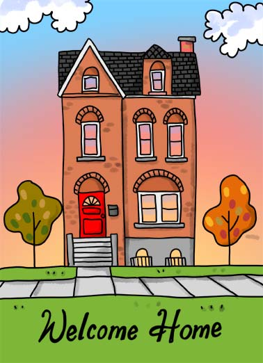 House Funny Congratulations Card  A house during a sunset with the words 'welcome home'. | sunset house cartoon illustration home realtor congratulations   Congratulations!