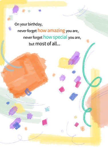 How Loved Funny One from the Heart Card  Send someone a personalized greeting card just in time for their birthday! amazing you are never forget special loved appreciate best friend friendship   Never forget how loved you are!