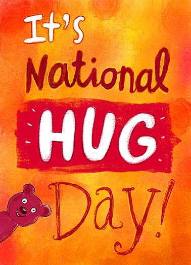 Hug Day Funny Miss You   National Hug Day is here! | card, big, hug critter fun cute whimsical lettering sweet hugs lulz lol sweetest girlfriend boyfriend him her friends send hugging animal calligraphy painting Consider yourself HUGGED!