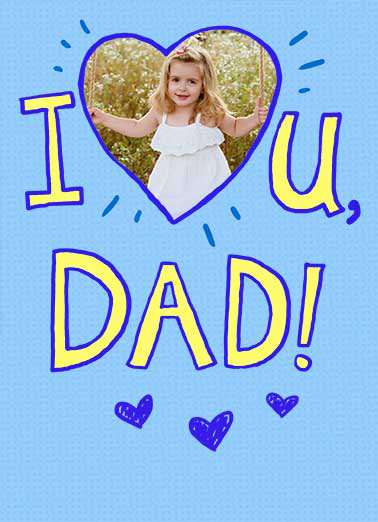 I Heart Dad Funny Father's Day  From Daughter