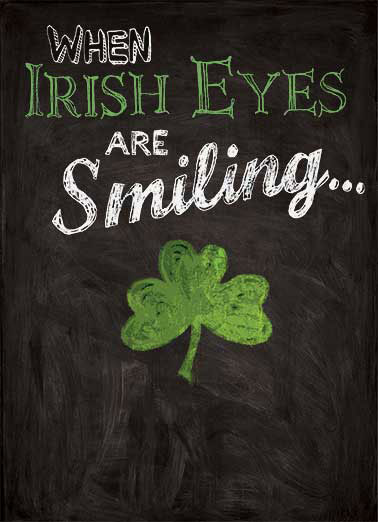 Irish Eyes Smiling Funny St. Patrick's Day Card For Her