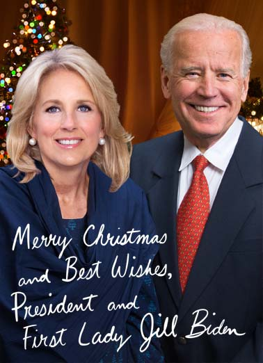 Jill and Joe Biden XMAS Funny Christmas  Funny Political Merry Christmas and best wishes, President and First Lady Jill Biden. | president Joe Biden Jill merry Christmas best wishes look good fireplace present gifts gift tree light lights wreath Thought this would look good on your fireplace.