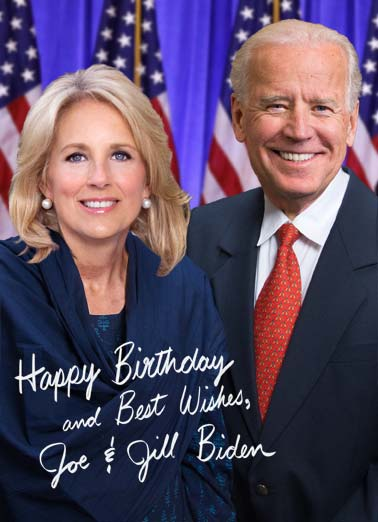 Jill and Joe Biden Funny Birthday  Funny Political Happy Birthday and best wishes, President and First Lady Jill Biden. | president Joe Biden Jill happy birthday best wishes look good table  Thought this would look good on your table.