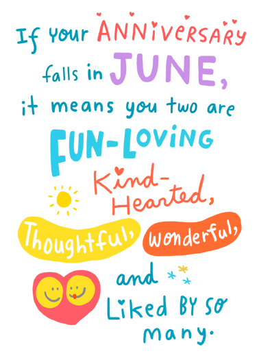 "June Anniversary Funny Uplifting Cards Card Anniversary Send a wish with this sweet ""June Anniversary"" card or Ecard to put a smile on someone's face today."