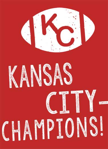 Kansas City Champions Funny  Card    Here's to THE BEST!