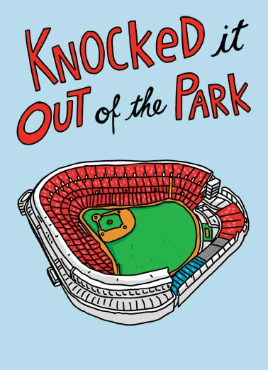 Knocked Out Funny Congratulations Card  An illustration of a baseball stadium with the words, 'knocked it out of the park!"