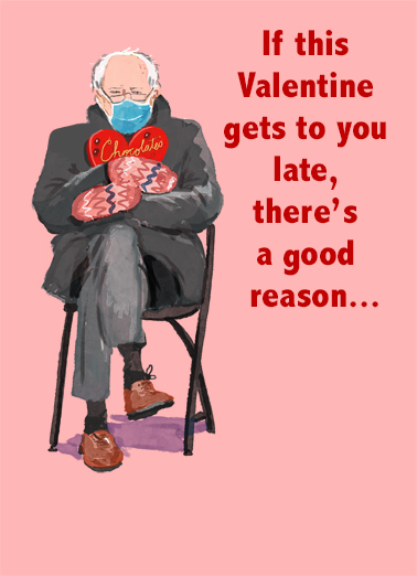 "Late Mittens Funny Quarantine Card Valentine's Day Send a wish with this fun ""Belated Bernie Mittens"" Valentine's Day card or Ecard to put a smile on someone's face today."